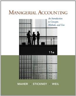 Managerial Accounting: An Introduction to Concepts, Methods and Uses 11 9781111571269