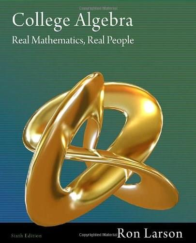 College Algebra: Real Mathematics, Real People 6 9781111575106