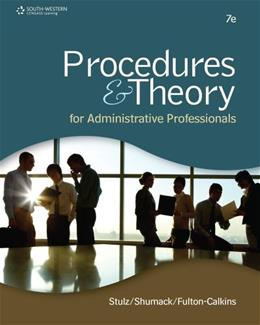 Procedures & Theory for Administrative Professionals 7 9781111575861