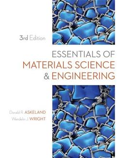 Essentials of Materials Science and Engineering 3 9781111576851