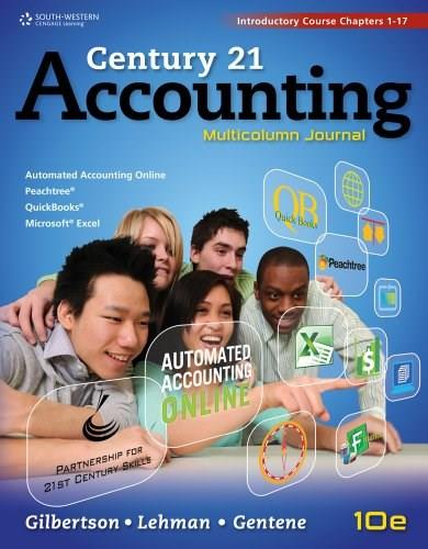 Century 21 Accounting: Multicolumn Journal, by Gilbertson, 10th Edition, Introductory Course: Chapters 1-17 9781111579357