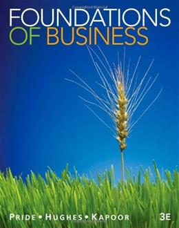 Foundations of Business, by Pride, 3rd Edition 9781111580155