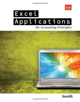 Excel Applications for Accounting Principles 4 9781111581565