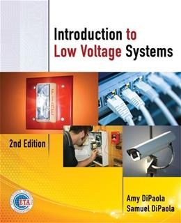 Introduction to Low Voltage Systems, by DiPaola, 2nd Edition 9781111639532