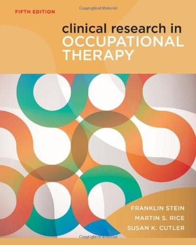 Clinical Research in Occupational Therapy, by Stern, 5th Edition 9781111643317