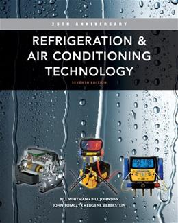 Refrigeration and Air Conditioning Technology 7 9781111644475