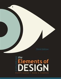 Exploring the Elements of Design, by Evans, 3rd Edition 9781111645489