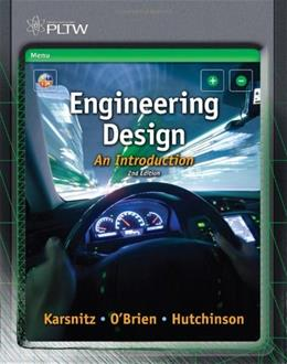 Engineering Design: An Introduction, by Karsnitz, 2nd Edition 9781111645823
