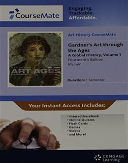 CourseMate for Gardners Art Through the Ages: A Global History, by Kleiner, 14th Edition, Volume 1, ACCESS CODE ONLY 14 PKG 9781111771591