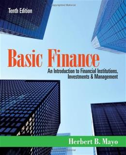 Basic Finance: An Introduction to Financial Institutions, Investments and Management 10 9781111820633