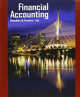 Financial Accounting, by Needles, 11th Edition 9781111820947