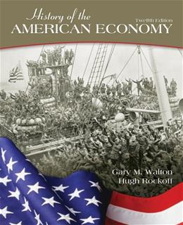 History of the American Economy (Upper Level Economics Titles) 12 9781111822927