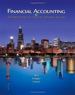 Financial Accounting: An Introduction to Concepts, Methods and Uses, by Schipper, 14th Edition 9781111823450