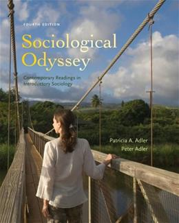 Sociological Odyssey: Contemporary Readings in Introductory Sociology, by Adler, 4th Edition 9781111829551