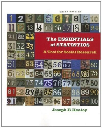 Essentials of Statistics: A Tool for Social Research, by Healey, 3rd Edition 9781111829568