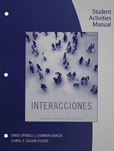Interacciones, by Spinelli, 7th Edition, Activities Manual 9781111829971