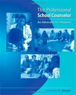 Professional School Counselor: An Advocate for Students, by Studer 9781111830984