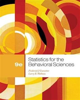 Statistics for the Behavioral Sciences, 9th Edition 9781111830991
