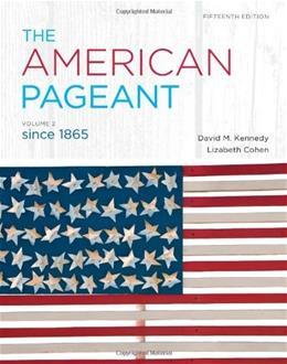 American Pageant, by Kennedy, 15th Edition, Volume 2: Since 1865 9781111831431