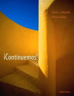 Continuemos!, by Jarvis, 8th Edition 9781111831646
