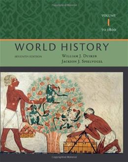 World History, by Duiker, 7th Edition, Volume 1: To 1800 9781111831660
