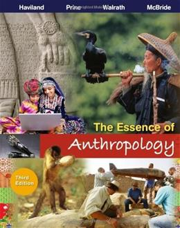 Essence of Anthropology, by Haviland, 3rd Edition 9781111833442