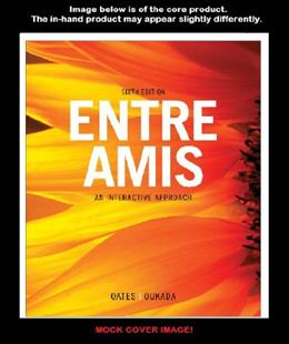 Entre Amis, by Oukada, 6th Edition, Activities Manual 9781111833480