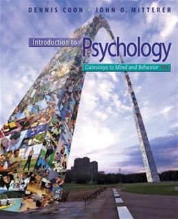 Introduction to Psychology: Gateways to Mind and Behavior, 13th Edition 13 PKG 9781111833633