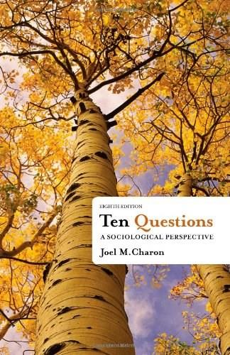 Ten Questions: A Sociological Perspective 8 9781111833763