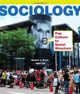 Sociology: Pop Culture to Social Structure 3 9781111833862
