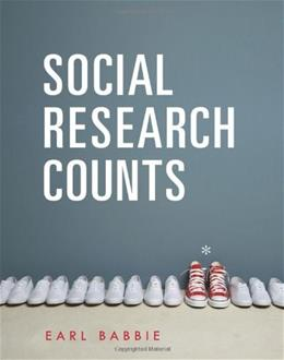 Social Research Counts, by Babbie 9781111833893