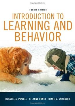 Introduction to Learning and Behavior (PSY 361 Learning) 4 9781111834302