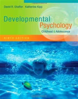 Developmental Psychology: Childhood and Adolescence 9 9781111834524