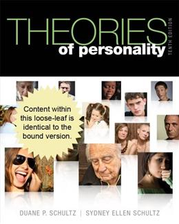 Theories of Personality, by Schultz, 10th Edition 9781111835200