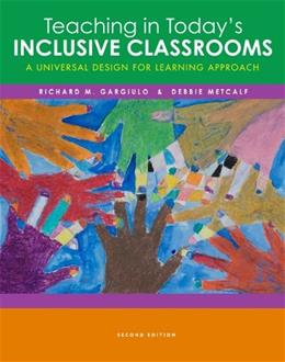 Teaching in Todays Inclusive Classrooms: A Universal Design for Learning Approach 2 9781111837976
