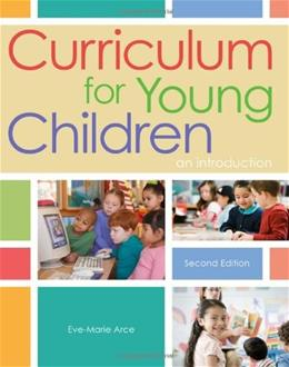 Curriculum for Young Children: An Introduction, by Arce, 2nd Edition 9781111837990