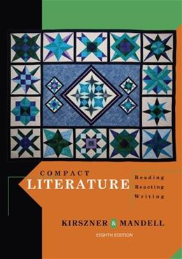 Compact Literature: Reading, Reacting, Writing 8 9781111839017