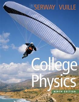 College Physics, by Serway, 9th Edition 9 PKG 9781111876050