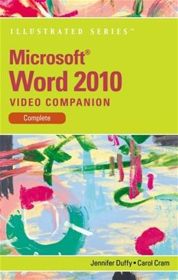 Video Companion DVD for Duffy/Crams Microsoft Word 2010: Illustrated Complete 9781111970079