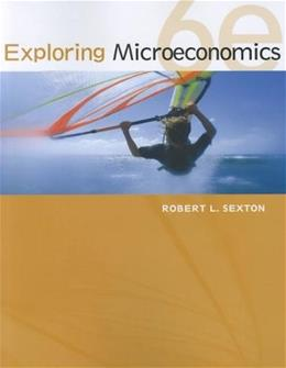 Exploring Microeconomics, by Sexton, 6th Edition 9781111970321