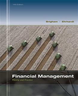 Financial Management: Theory & Practice (with Thomson ONE - Business School Edition 1-Year Printed Access Card) (Finance Titles in the Brigham Family) 14 PKG 9781111972202