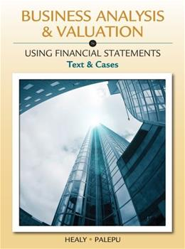 Business Analysis and Valuation: Using Financial Statements, Text and Cases (with Thomson Analytics Printed Access Card) 5 PKG 9781111972288