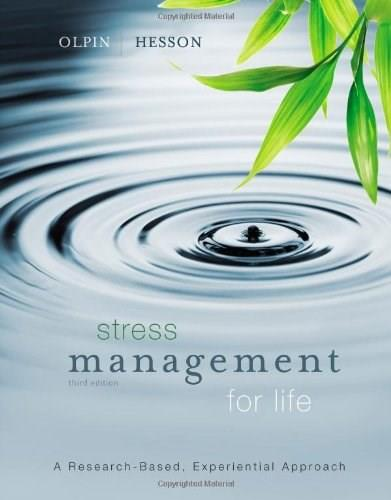 Stress Management for Life: A Research-Based Experiential Approach 3 9781111987251