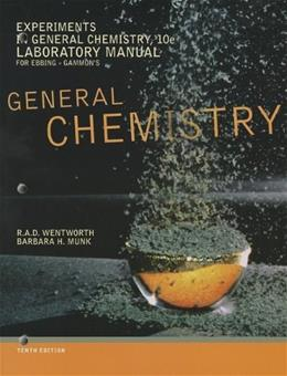 Experiments in General Chemistry, Lab Manual 10 9781111989422