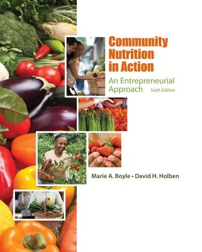 Community Nutrition in Action: An Entrepreneurial Approach 6 9781111989682