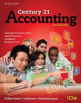 Century 21 Accounting: Advanced, by Gilbertson, 10th Edition 9781111990640