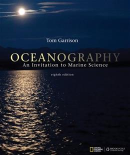 Oceanography: An Invitation to Marine Science 8 9781111990848