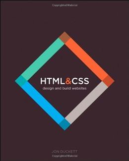HTML and CSS: Design and Build Websites 1st 9781118008188