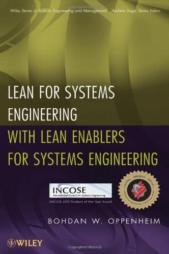 Lean for Systems Engineering with Lean Enablers for Systems Engineering, by Oppenheim 9781118008898