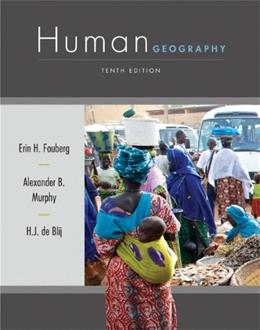 Human Geography: People, Place, and Culture 10 9781118018699